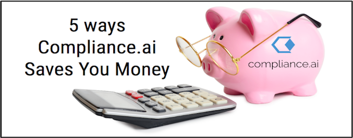 Five Ways Compliance with AI Saves You Money