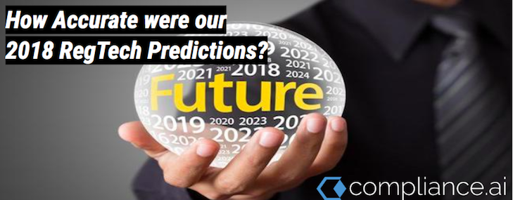 How Accurate were our 2018 RegTech Predictions?