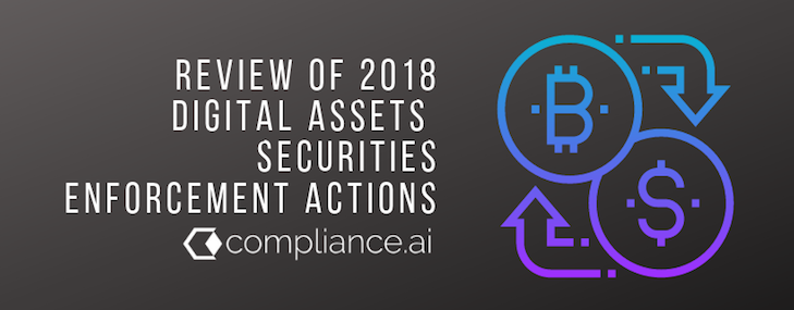 A Look Back at 2018 Digital Asset Enforcement Actions