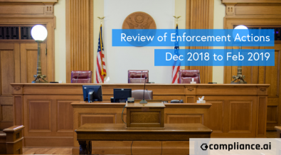 Review of Enforcement Actions Dec 2018 to Feb 2019